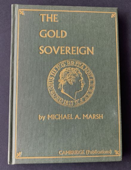 The Gold Sovereign Second  Edition Michael A Marsh